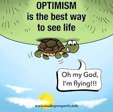Optimism is the best way to see Life! 🤩🤩 - Road To Prosperity   Facebook