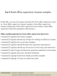 Front Desk Supervisor Resume Sample Top224frontofficesupervisorresumesamples1503312124224224conversiongate224thumbnail24jpgcb=12427224565247 13