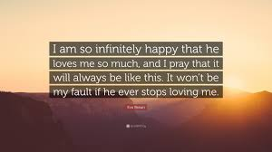 "He Loves Me Quotes Extraordinary Eva Braun Quote ""I Am So Infinitely Happy That He Loves Me So Much"