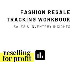 Poshmark Tracking Fashion Resale Tracking Workbook Sales And Inventory Insights For Poshmark And Other Platforms