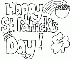 Have fun with shamrocks, rainbows, a pot of gold, lucky coins, the irish flag and more. Happy St Patrick S Day Coloring Sheets Printable For Kids St Coloring Home