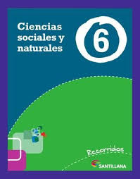 Descargar cuaderno de trabajo 1°: Recorridos Santillana Ciencias Sociales Y Naturales 6 Nacion Ciencias Sociales Ciencias Sociales Primaria Ciencias Naturales