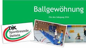 Zum fußball können kinder ab drei jahr gehen. Djk Sportfreunde Datteln 2018 E V Die Offizielle Internetseite Der Djk Sportfreunde Datteln