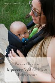 Product Review: Ergobaby Cool Air Mesh Baby Carrier - camping with ...