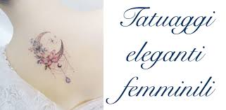 Tatuaggi Eleganti Femminili Significato Idee Foto Parti Del Corpo