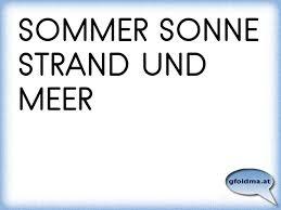 Sommer Sonne Strand Und Meer österreichische Sprüche Und Zitate