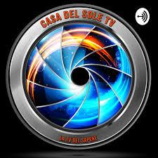 Casa Del Sole TV | Podcast on Spotify