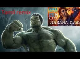 hulk m tamil song tamil remix you