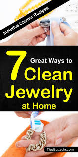 how to clean jewelry at home including cleaner recipes and cleaning solutions for silver