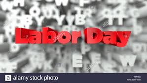 Labor Day Free Online Labor Day Red Text On Typography Background 3d Rendered Royalty