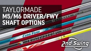 Taylormade M5 M6 Driver And Fairway Shaft Options