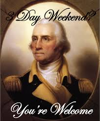 George Washington Quote Cool George Washington's Birthday AKA Presidents Day George Washington
