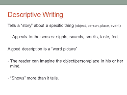 fundamentals of writing today descriptive writing ppt  30 descriptive writing