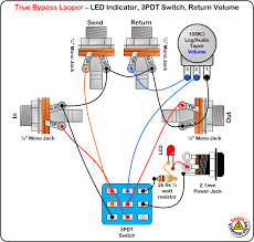 true bypass switch wiring diagram true bypass looper volume led dpdt switch wiring diagram true bypass looper volume led dpdt switch