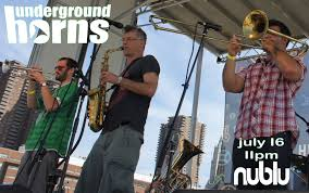 underground horns afro funk latin brass jazz music for the people on 16th 11pm we are back at our spot nublu for 2 sets of our special mix of afro funk new orleans bhangra brass grooves and beyond
