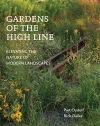 henk gerritsen essay on gardening amazon co uk henk gerritsen gardens of the high line