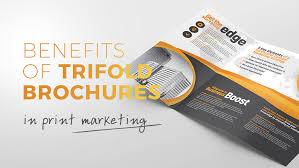 Brochures 6 Benefits Of Using Tri Fold Brochures In Print Marketing