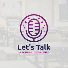 Let's Talk Learning Disabilities