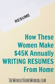 freelance resume writer jobs how these women make 45k or more annually as resume