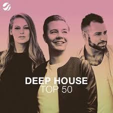 Deep <b>House Top</b> 50 on Spotify