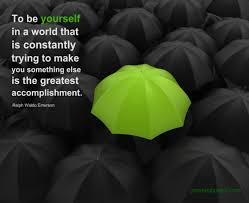 To Be Yourself In A World Quote Best Of To Be Yourself In A World That Is Constantly Trying To Make You