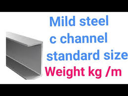 Ms Section Weight Chart Mild Steel C Channel Standard Sizes Weight Kg M