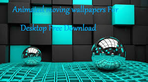 Animated Free Download Animated Moving Wallpapers For Desktop Free Download Youtube