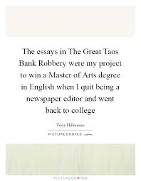 robbery quotes robbery sayings robbery picture quotes the essays in the great taos bank robbery were my project to win a master of