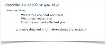 ielts cue card sample an accident you saw describe an accident you saw