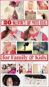 They get excited go give homemade gifts to all their friends and they are more free with their expressions of love. 20 Valentines Day Photo Ideas For Family And Kids Craftionary