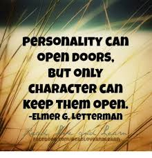 memes and character personality can open doors but only character can
