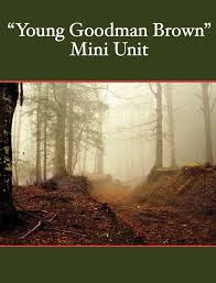 young goodman brown mini unit thematic analysis vocabulary young goodman brown mini unit
