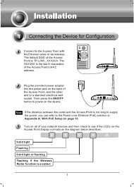 1 connect to the access point the ethernet cable or tp link