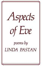 waiting for my life poems linda pastan  aspects of eve poems