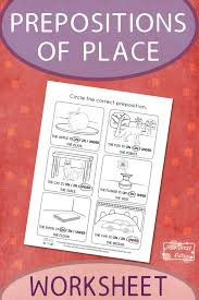 Printable Prepositions of Place Worksheet - Itsy Bitsy Fun