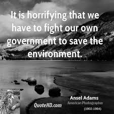 Ansel Adams Quotes 29 Wonderful Horrifying Quotes Page 24 QuoteHD