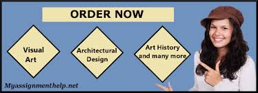 arts and architecture assignment help arts homework help arts and architecture assignment help