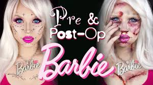 pre and post op plastic surgery barbie special fx makeup tutorial you