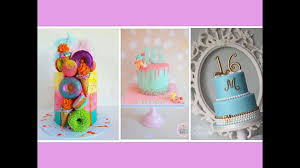 Stunning Sweet Sixteen Cake Ideas For Girls Youtube