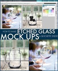mockup photo mockup photos silhouette 101 silhouette america blog glass etching