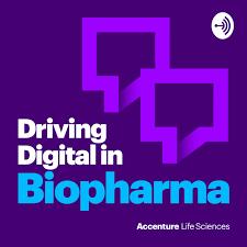 Driving Digital in Biopharma