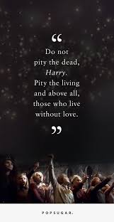 Harry Potter Quotes About Death POPSUGAR Love Sex Beauteous Love Quotes From Harry Potter