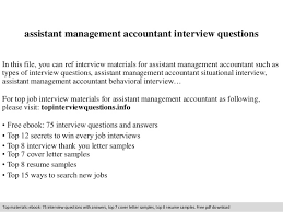 assistant management accountant interview questions in this file you can  ref interview materials for assistant -