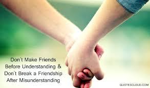 Misunderstanding Friendship Quotes