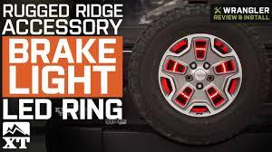 How To Install Wheel Ring Lights Jeep Wrangler Rugged Ridge Brake Light Led Ring 1987 2018 Yj Tj Jk Jl Review Install