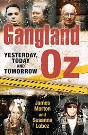 Amazon.com: Gangland Oz: Yesterday, Today and Tomorrow (Gangland Australia)  eBook: Lobez, Susanna, Morton, James: Kindle Store