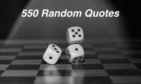 The Best 550 Random Quotes Life Advice And Saying Live Life Happy