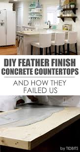 diy feather finish concrete countertops and how they failed us tidbits