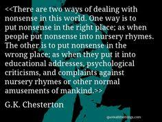 quotes gkchesterton relativism gk chesterton wisdom  g k chesterton quote there are two ways of dealing nonsense in this world