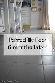 painted tile floor six months later make do and diy can you paint porcelain floors painting